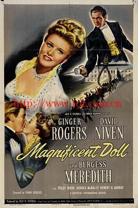 宏伟的玩偶 Magnificent Doll (1946)