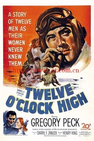 晴空血战史 Twelve O'Clock High (1949)