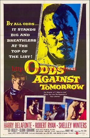罪魁伏法记 Odds Against Tomorrow (1959)