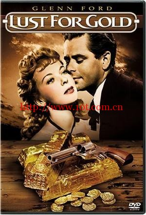 嗜金如命 Lust for Gold (1949)