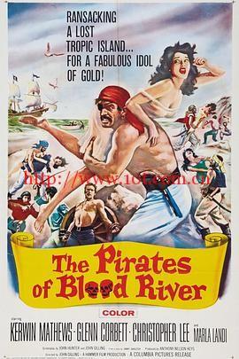 血海盗 The Pirates of Blood River (1962)