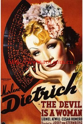魔鬼是女人 The Devil Is a Woman (1935)