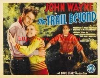 摸不透的踪迹 the trail beyond (1934)