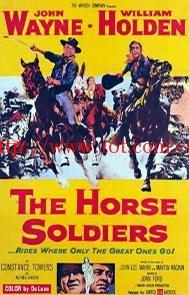 魔鬼骑兵团 The Horse Soldiers (1959)
