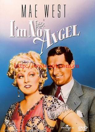 我不是天使 I'm No Angel (1933)