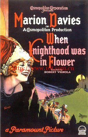 披花骑士 When Knighthood Was in Flower (1922)
