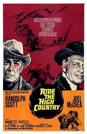 午后枪声 Ride the High Country (1962)