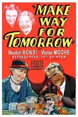 明日之歌 Make Way for Tomorrow (1937)