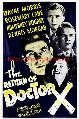 X博士归来 The Return of Doctor X (1939)