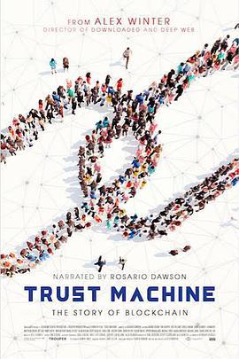 信任机器: 区块链的故事 Trust Machine: The Story of Blockchain (2018)-WEB-1080P