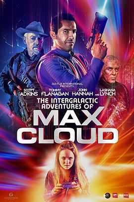 麦克斯·克劳德的星际冒险 The Intergalactic Adventures of Max Cloud (2020)-BluRay-720P