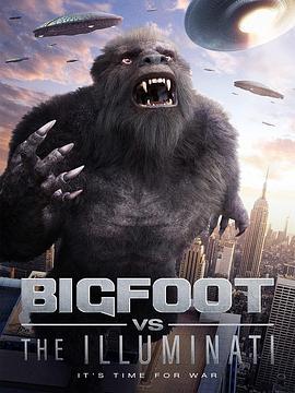 大脚怪vs光明会 Bigfoot vs the Illuminati (2020)-WEB-1080P