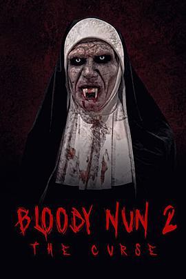 血腥的修女2:诅咒 Bloody Nun 2: The Curse (2021)-WEB-1080P