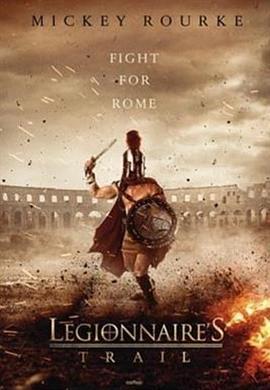 勇士迷踪 Legionnaire's Trail (2020)-BluRay-720P