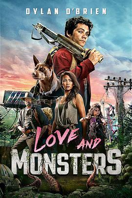 爱与怪物 Love and Monsters (2020)-4K