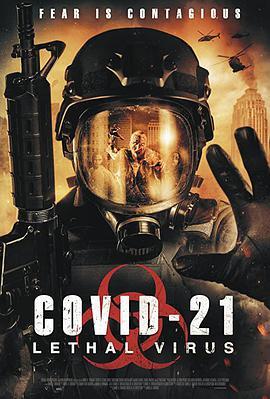 COVID-21: Lethal Virus  (2020)-WEB-720P