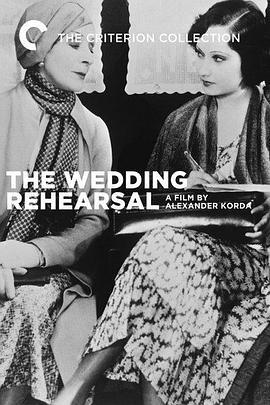 婚礼彩排 Wedding Rehearsal (1932)-WEB-1080P